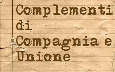 complementi di compagnia e unione