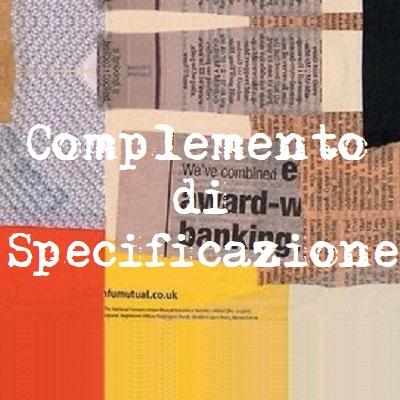 il complemento di specificazione