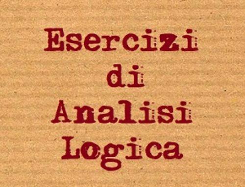 Esercizi di analisi logica Prof.ssa Lovati